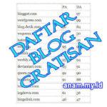 Daftar Blog Gratisan Terbaik untuk Dummy menurut Anam.my.id